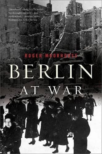 9780465028559: Berlin At War