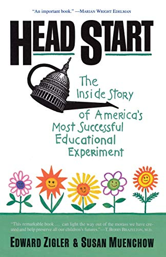9780465028856: Head Start: The Inside Story Of America's Most Successful Educational Experiment