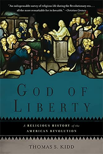 9780465028900: God of Liberty: A Religious History of the American Revolution