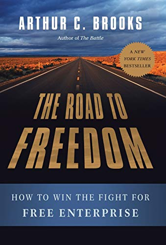 9780465029402: The Road to Freedom: How to Win the Fight for Free Enterprise