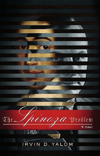 9780465029655: The Spinoza Problem