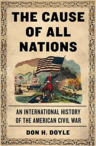9780465029679: The Cause of All Nations: An International History of the American Civil War