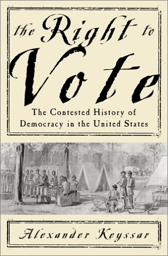 9780465029693: The Right to Vote: The Contested History of Democracy in the United States