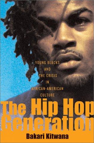 9780465029785: Hip Hop Generation