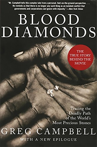 9780465029914: Blood Diamonds: Tracing the Deadly Path of the World's Most Precious Stones