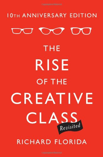 9780465029938: The Rise of the Creative Class Revisited. 10th Anniversary Edition
