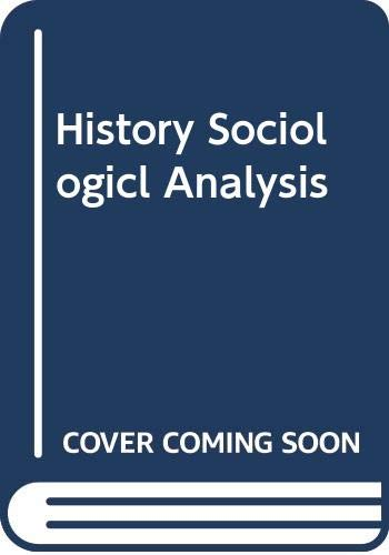 9780465030231: History Sociologicl Analysis