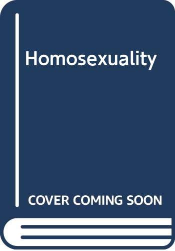 Homosexuality: Psychoanalytic Study of Male Homosexuals: I. Bieber; etc.