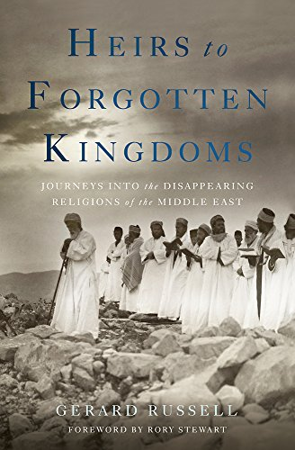 Heirs to Forgotten Kingdoms: Journeys Into the: Gerard Russell