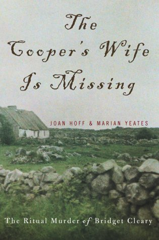 The Cooper's Wife Is Missing: The Trials: Joan Hoff; Marian
