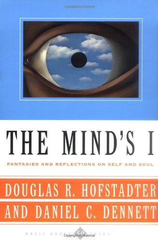 9780465030910: The Mind's I: Fantasies And Reflections On Self & Soul
