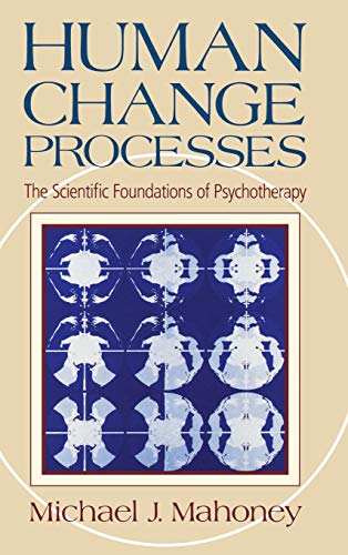 9780465031184: Human Change Processes: The Scientific Foundations of Psychotherapy