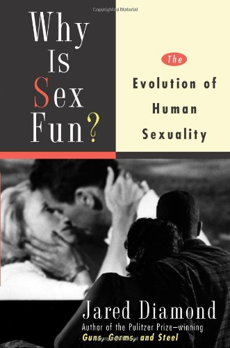 9780465031276: Why Is Sex Fun?: The Evolution of Human Sexuality (Science Masters Series)