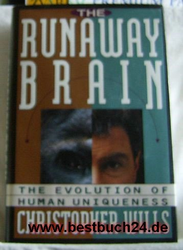 9780465031313: The Runaway Brain: The Evolution of Human Uniqueness