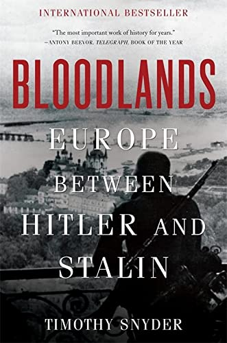9780465031474: Bloodlands: Europe Between Hitler and Stalin