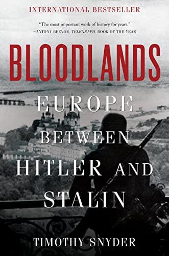 9780465031474: Bloodlands: Europe Between Hitler and Stalin