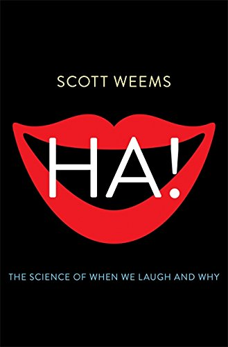 9780465031702: Ha!: The Science of When We Laugh and Why