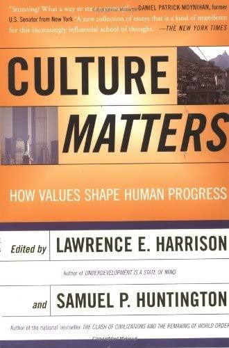 9780465031764: Culture Matters: How Values Shape Human Progress