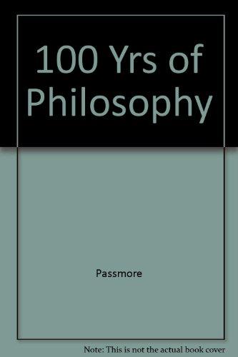 9780465031832: 100 Yrs Of Philosophy