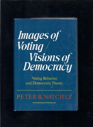 9780465032037: Images Of Voting/vision Dem