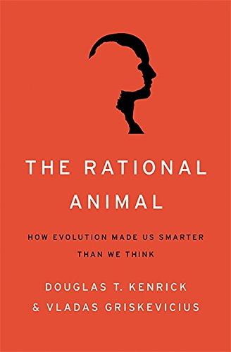9780465032426: The Rational Animal: How Evolution Made Us Smarter Than We Think