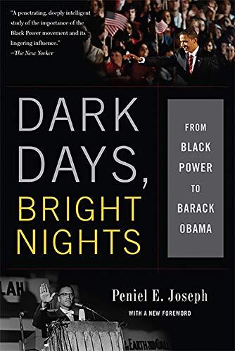 9780465033133: Dark Days, Bright Nights: From Black Power to Barack Obama
