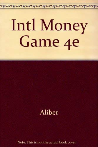 9780465033775: Intl Money Game 4e