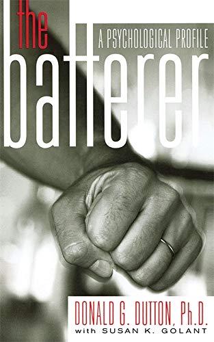 9780465033881: The Batterer: A Psychological Profile