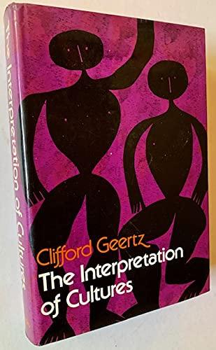 9780465034253: The Interpretation of Cultures: Selected Essays