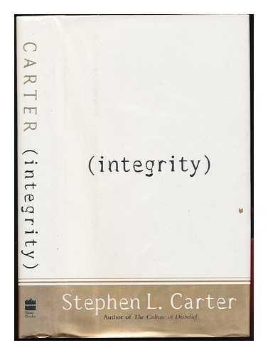 9780465034666: Integrity