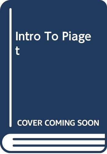 9780465035557: An Introduction to Jean Piaget