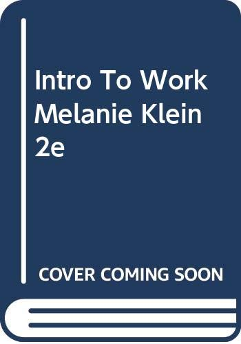 9780465035830: Intro to Work Melanie Klein