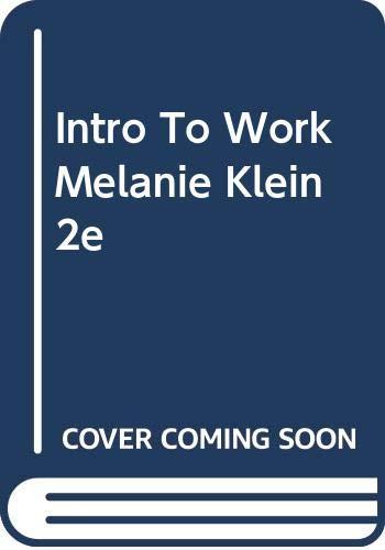 9780465035830: Intro to Work Melanie Klein