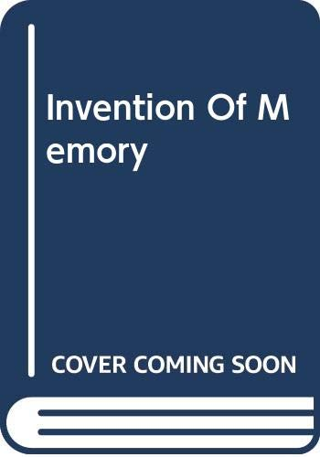 9780465035915: The Invention of Memory: A New View of the Brain