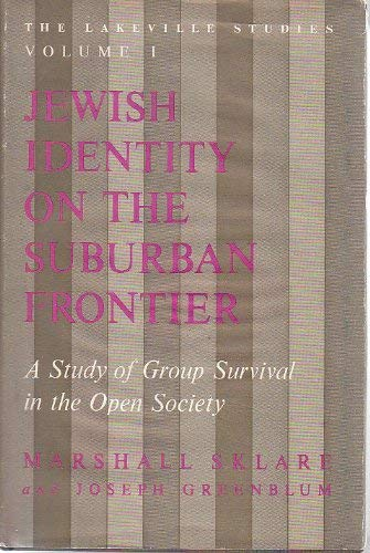 9780465036325: Jewish Identity on the Suburban Frontier: Study of Group Survival in the Open Society (Lakeville Studies)