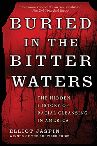 9780465036370: Buried in the Bitter Waters: The Hidden History of Racial Cleansing in America