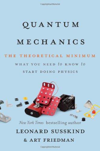 9780465036677: Quantum Mechanics: The Theoretical Minimum
