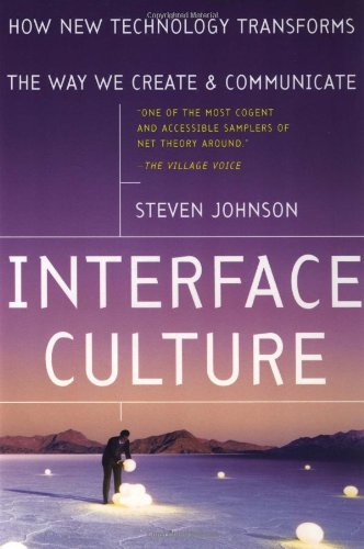 9780465036806: Interface Culture: How New Technology Transforms the Way We Create & Communicate