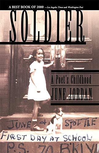 Soldier: A Poet's Childhood: June Jordan