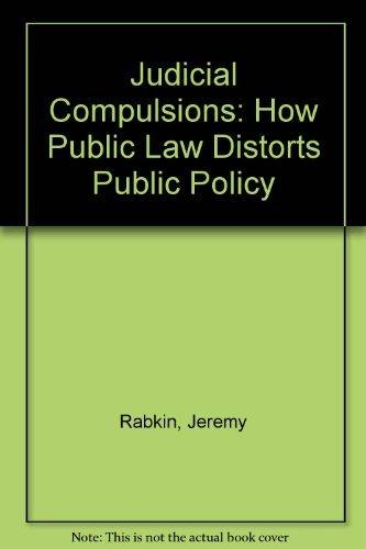 9780465036882: Judicial Compulsions