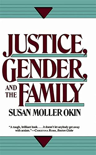 9780465037032: Justice, Gender, And The Family