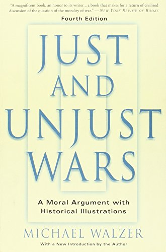 9780465037070: Just And Unjust Wars: A Moral Argument With Historical Illustrations
