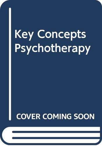 9780465037087: Key Concepts Psychotherapy