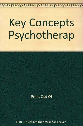 9780465037094: Key Concepts Psychotherap