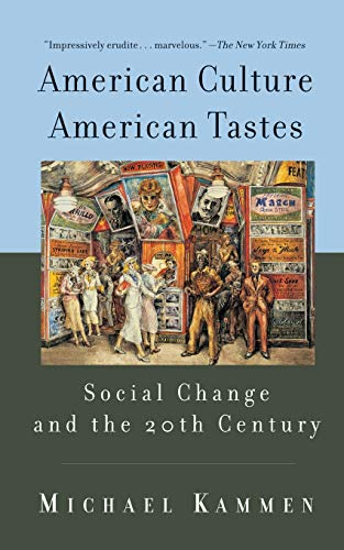9780465037292: American Culture, American Tastes: Social Change and the 20th Century