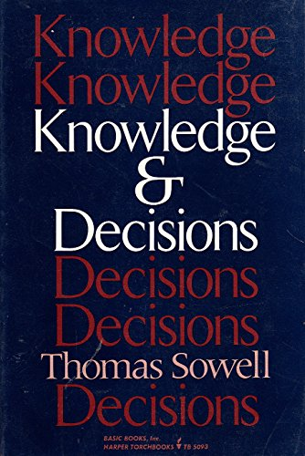 9780465037377: Knowledge And Decisions