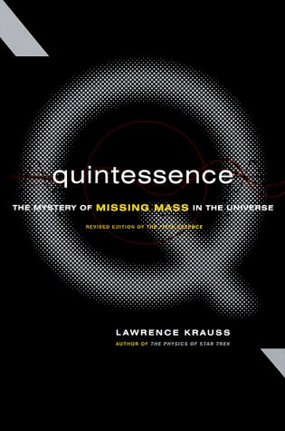 9780465037407: Quintessence: The Mystery Of Missing Mass In The Universe