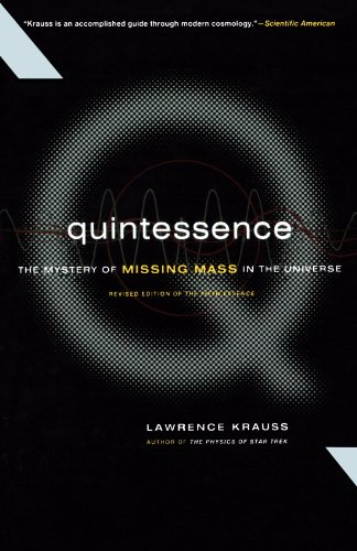 9780465037414: Quintessence The Search For Missing Mass In The Universe
