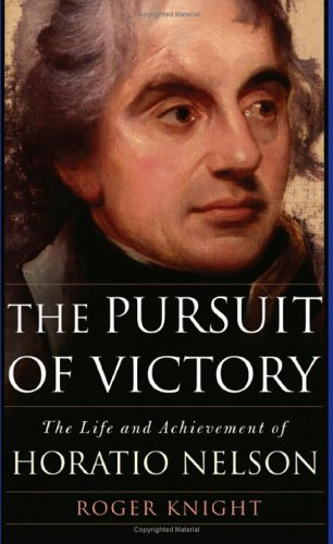 9780465037643: The Pursuit of Victory: The Life and Achievement of Horatio Nelson