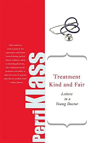 9780465037780: Treatment Kind and Fair: Letters to a Young Doctor